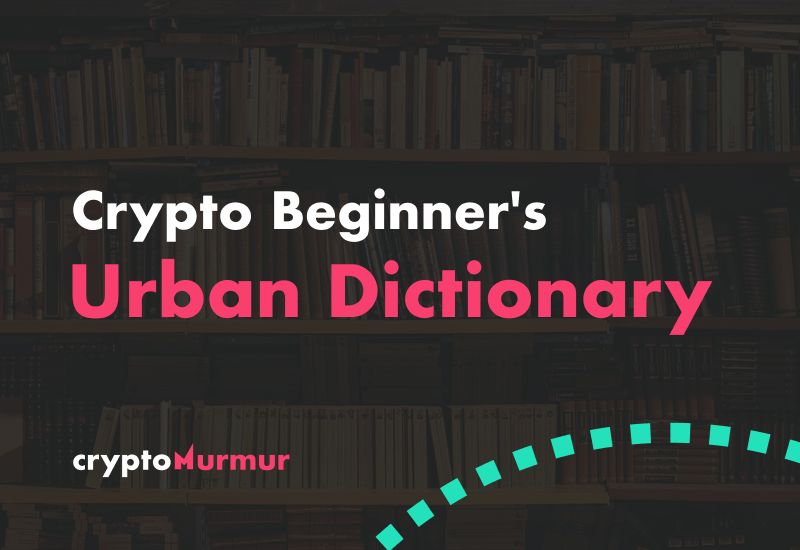 Cryptocurrency Urban Dictionary