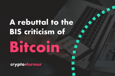 BIS Criticism of Bitcoin Rebuttal