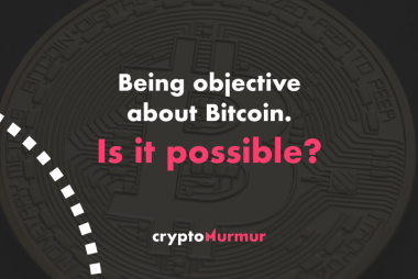 Being objective about Bitcoin