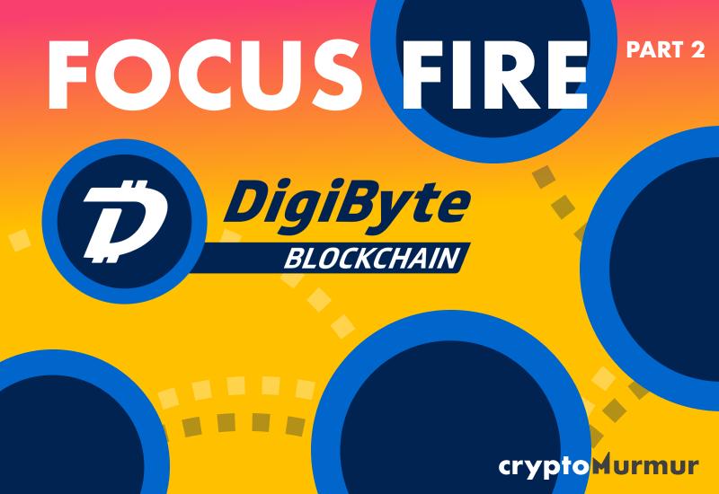 Focus Fire DigiByte Part 2