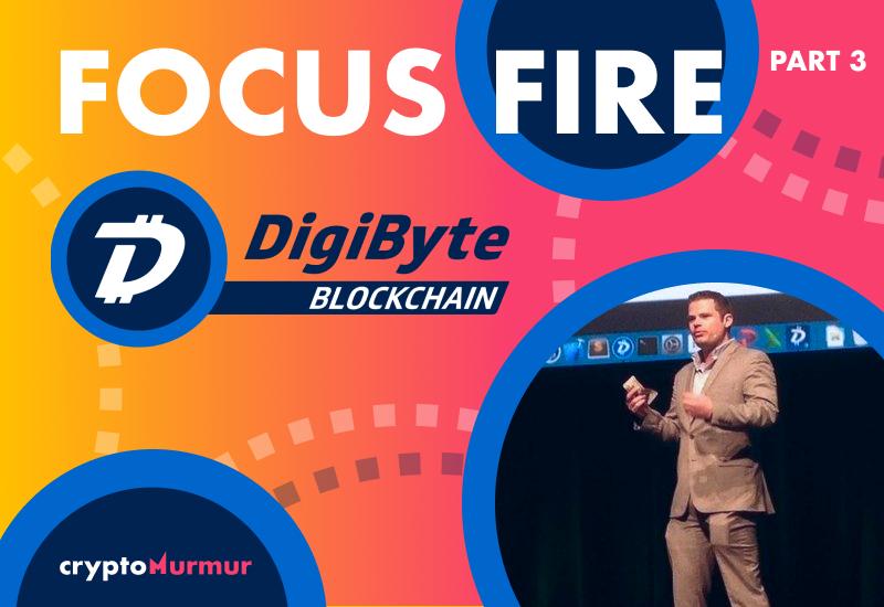 Focus Fire DigiByte Part 3