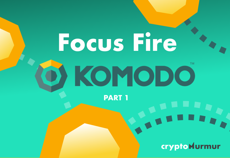 Komodo Focus Fire Part 1