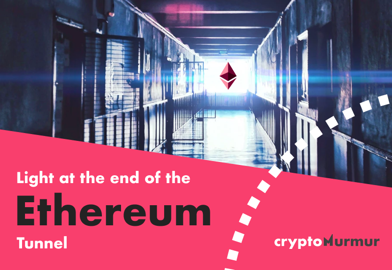 Light at the end of the Ethereum tunnel